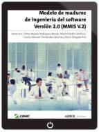 Modelo de madurez de ingeniería del software. Versión 2.0 (MMIS V.2) (ebook)