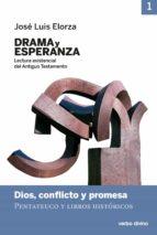 Drama y esperanza - I (Lectura existencial del Antiguo Testamento) (ebook)