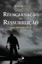Reencarnação ou ressurreição (ebook)