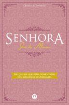 Senhora - Com questões comentadas de vestibular (ebook)