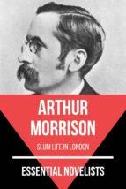 Essential Novelists - Arthur Morrison (ebook)