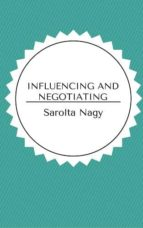 Influencing and Negotiating