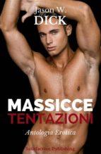 Massicce tentazioni (Antologia Erotica) (ebook)