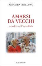 Amarsi da vecchi (ebook)