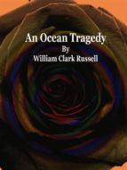 An Ocean Tragedy (ebook)