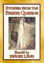 STORIES FROM THE FAERIE QUEENE - 8 stories from the epic poem (ebook)