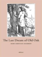 The Last Dream of Old Oak (ebook)