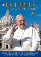 Le Jubilé de la Miséricorde (ebook)