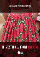 Il vestito a fiori cremisi (ebook)