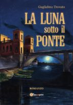 La luna sotto il ponte (ebook)