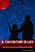 Il Cacciatore di Luci (ebook)