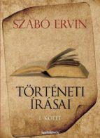 Szabó Ervin történeti írásai I. kötet (ebook)