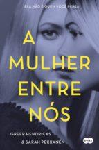 A mulher entre nós (ebook)