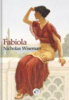 FABIOLA - NICHOLAS WISEMAN
