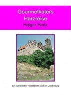 GOURMETKATERS HARZREISE