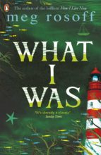 What I Was (ebook)