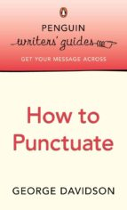 Penguin Writers' Guides: How to Punctuate (ebook)