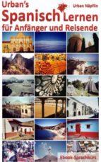 Urban's Spanisch Lernen - für Anfänger und Reisende (ebook)