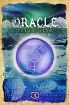 ORACLE - SOLAR WIND (VOLUME 4)
