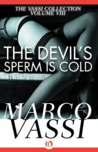 The Devil's Sperm Is Cold (ebook)