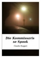 Die Kommissaris Se Spook (ebook)