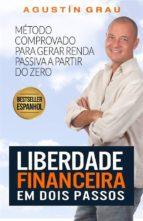 Liberdade Financeira Em Dois Passos (ebook)