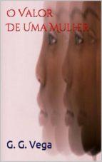 O Valor De Uma Mulher (ebook)
