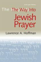 The Way Into Jewish Prayer (ebook)