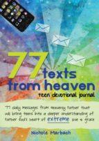 77 Texts From Heaven Teen Devotional Journal (ebook)