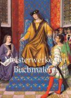 Meisterwerke der Buchmalerei (ebook)