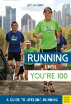 Running Until You're 100 (ebook)