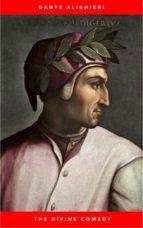 The Divine Comedy of Dante Alighieri: Hell, Purgatory, Paradise (ebook)