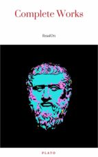 Plato: The Complete Works (31 Books) (ebook)