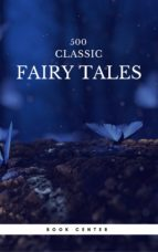 500 Classic Fairy Tales You Should Read (Book Center) (ebook)