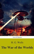 The War of the Worlds (Best Navigation, Active TOC) (A to Z Classics) (ebook)