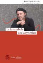 Le funambule des labyrinthes (ebook)