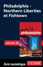 Philadelphie - Northern Liberties et Fishtown (ebook)