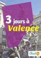 3 jours à Valence (ebook)