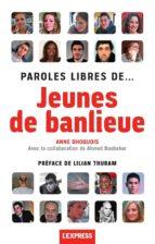 PAROLES LIBRES DE... JEUNES DE BANLIEUE