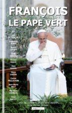 François, le pape vert (ebook)