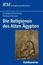 Die Religionen des Alten Ägypten