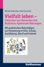 Vielfalt leben - Inklusion von Menschen mit Autismus-Spektrum-Störungen (ebook)
