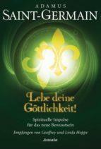 Saint-Germain - Lebe deine Göttlichkeit! (ebook)