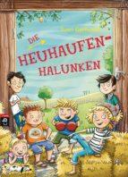 DIE HEUHAUFEN-HALUNKEN