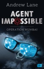 AGENT IMPOSSIBLE - Operation Mumbai (ebook)