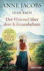 Der Himmel über dem Kilimandscharo (ebook)
