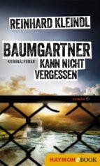 BAUMGARTNER KANN NICHT VERGESSEN