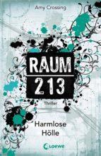 Raum 213 - Harmlose Hölle (ebook)