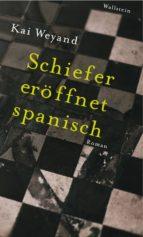 Schiefer eröffnet spanisch (ebook)