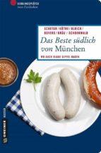 Das Beste südlich von München (ebook)